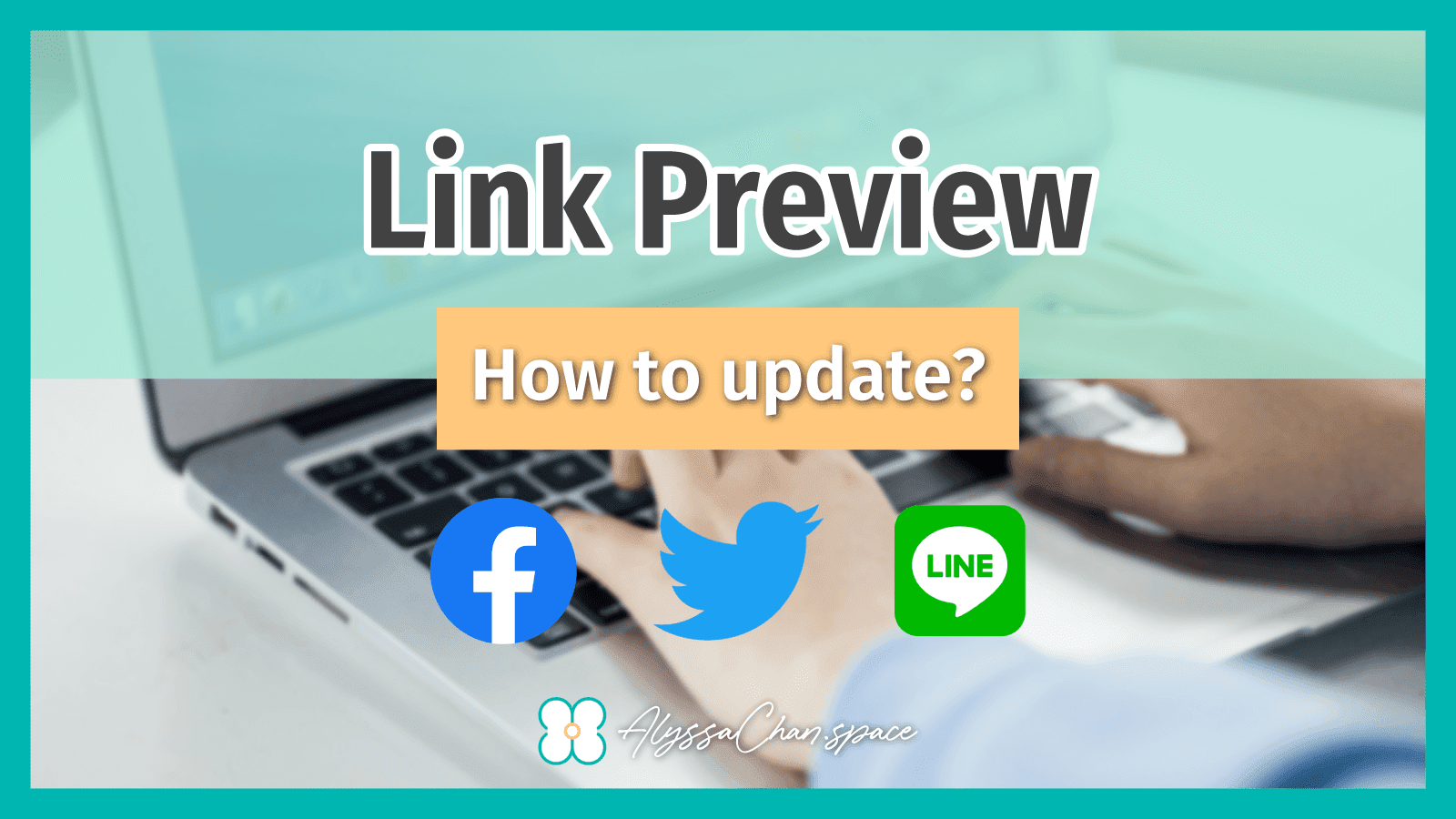 How to Update Link Preview on Facebook / Twitter / LINE?