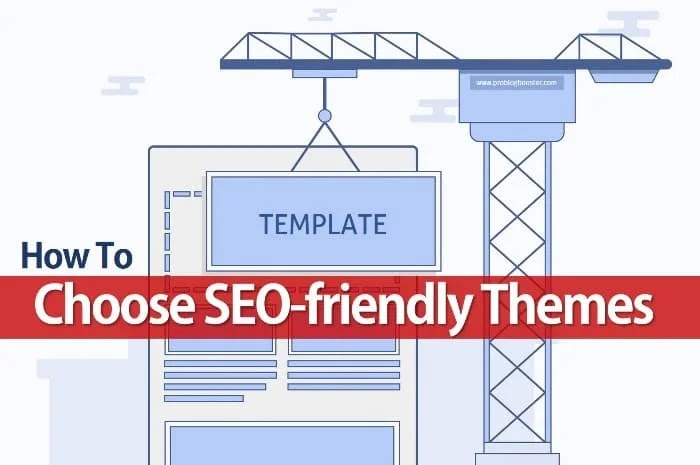 How To Choose SEO-friendly Themes