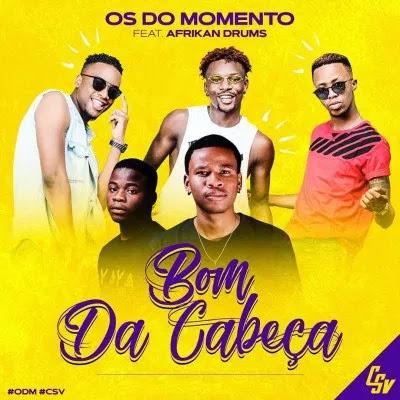 Os do Momento - Bom da Cabeça (feat. Afrikan Drums)