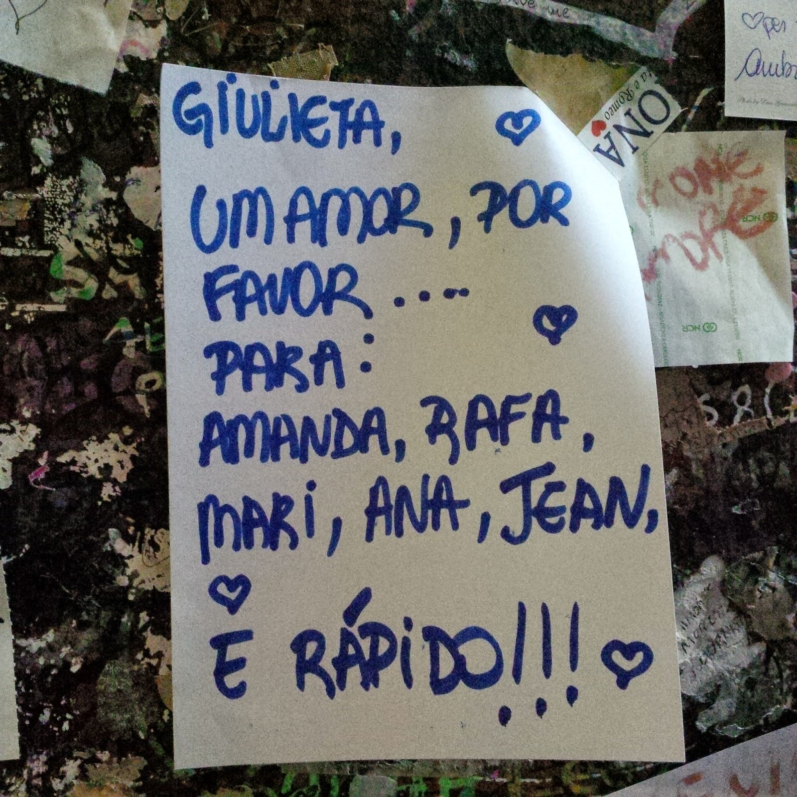 A note affixed to the wall in Juliet's House in Verona