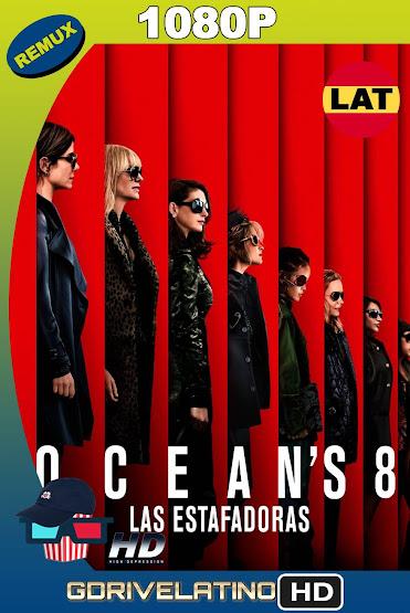Ocean's 8: Las Estafadoras (2018) BDRemux 1080p Latino-Ingles MKV