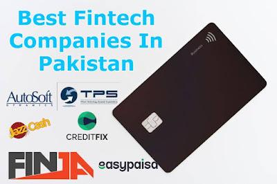Best Fintech Companies In Pakistan
