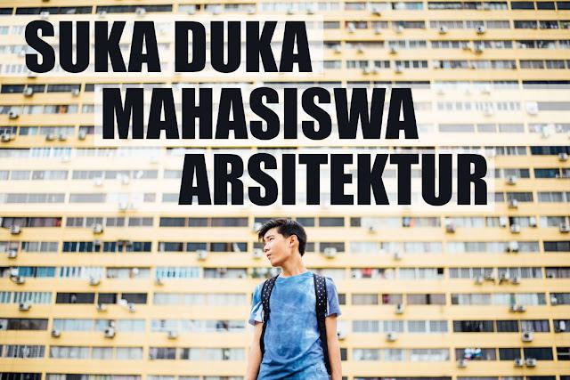Suka-duka-mahasiswa-arsitektur