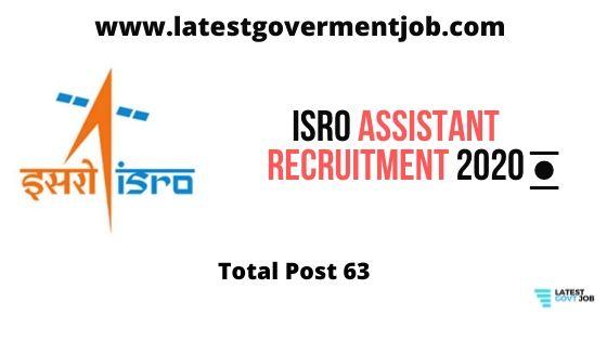 ISRO-technical-assistant,  isro-recruitment-2020-for-engineers, www.isro.gov.in-recruitment-2020  isro-recruitment-2020, ISRO-ASSISTANT-POST-RECRUITMENT-2020,