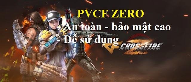 PVCF ZERO - Hack CF Zero - Hack đột kích Zero (thử nghiệm miễn phí)