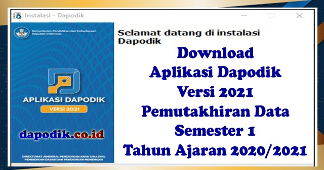 Download Aplikasi Dapodik Versi 2021 - Pemutakhiran Data ...