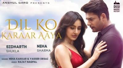 Dil Ko Karaar Aaya Lyrics in Hindi, Neha Kakkar, Yasser Desai, Hindi Songs Lyrics