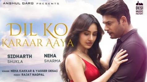 दिल को करार Dil Ko Karaar Aaya Lyrics in Hindi - Neha Kakkar