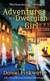 Review: ❀ Adventures of a Dwergish Girl by Daniel Pinkwater ❀