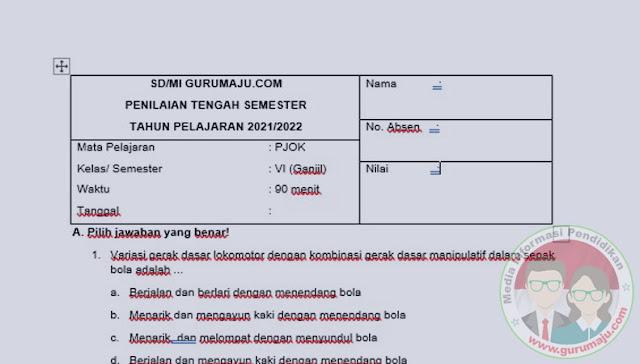SOAL UTS/ PTS PJOK KELAS 6 SEMESTER 1 K13 REVISI TERBARU