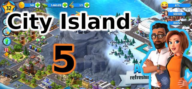 تحميل الفصل الجديد من لعبة City Island 5 لهذا العام