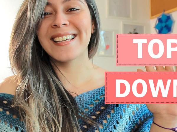 O Quê é Top Down no Tricô?