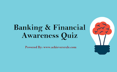 Banking Quiz For IBPS PO and Clerk 2017