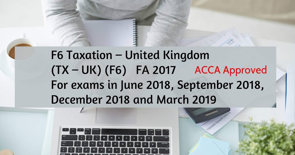 Latest ACCA TAXATION (TX) BOOK AND KIT 2018 – 2019 - FREE