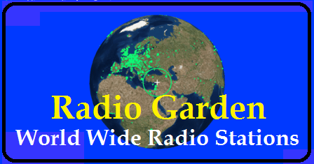 Radio Garden a portal that enables one to listen to several Worldwide radio stations live