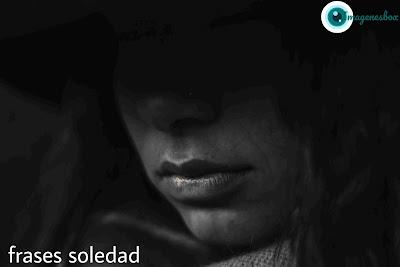 frases soledad, imagenes de soledad