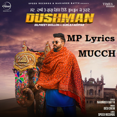 MUCCH Dilpreet Dhillon song video & mp3 download | MUCCH [Dilpreet Dhillon] Lyrics | new punjabi song | download punjabi song | MUCCH song Lyrics