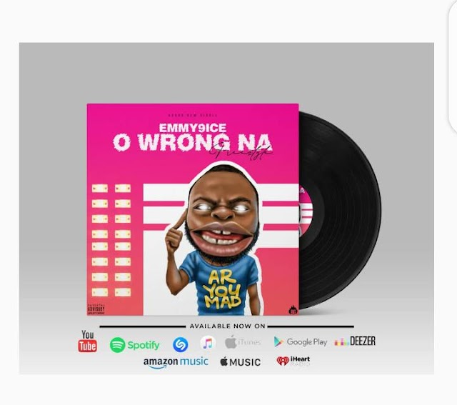 [BangHitz] [Music] Emmy9ice - O Wrong Na | @EEmmy9ice