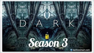Dark Season 3 Trailer Puts Up The End, Which May Be The Beginning