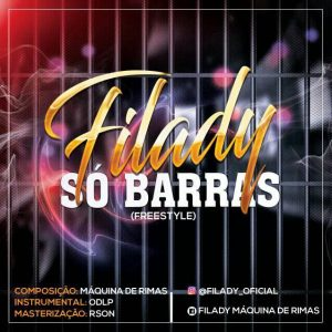 BAIXAR MP3 | Filady - Só Barras (freestyle) | 2021