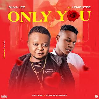 Music : Silva Lee x Lemontee - Only You :Mp3