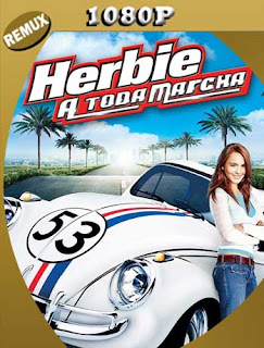Herbie : A Toda Marcha (2005) REMUX1080pLatino [GoogleDrive] SilvestreHD