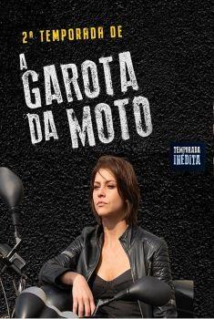 A Garota da Moto 2ª Temporada Torrent – HDTV 720p Nacional<