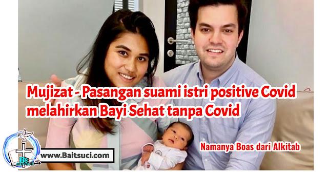 Mujizat - Pasangan suami istri positive Covid melahirkan Bayi Sehat tanpa Covid