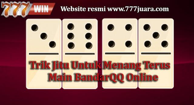 Trik Jitu Untuk Menang Terus Main BandarQQ Online   Info ...