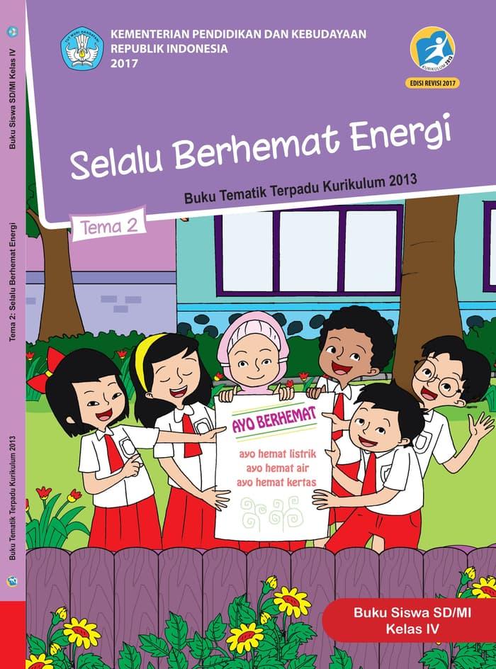 Buku Siswa Tematik SD Kelas IV Tema 2 Selalu Berhemat Energi