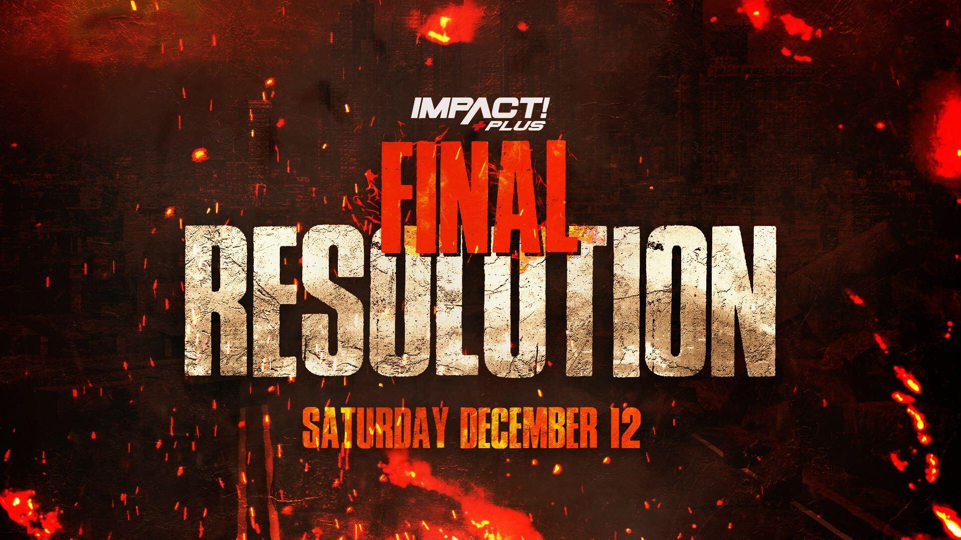 IMPACT Wrestling anuncia o especial Final Resolution para o próximo mês