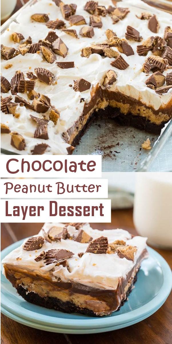 Chocolate Peanut Butter Layer Dessert #Dessertrecipesa