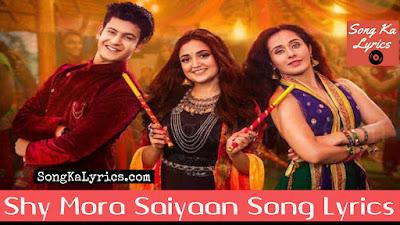 shy-mora-saiyaan-song-lyrics-monali-thakur-piyush-meet-bros-lyrics-by--shabbir-ahmed