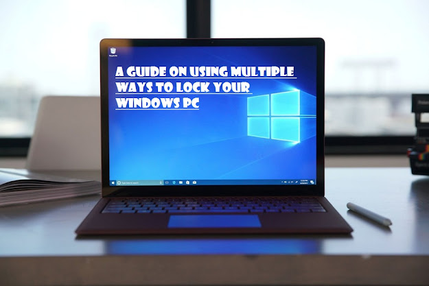 https://360yellow.com/blog/a-guide-on-using-multiple-ways-to-lock-your-windows-pc/