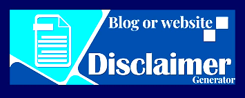 FREE DISCLAIMER GENERATOR TOOL FOR BLOGGER WEBSITE