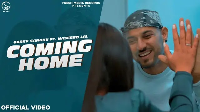 Coming Home Lyrics - Garry Sandhu