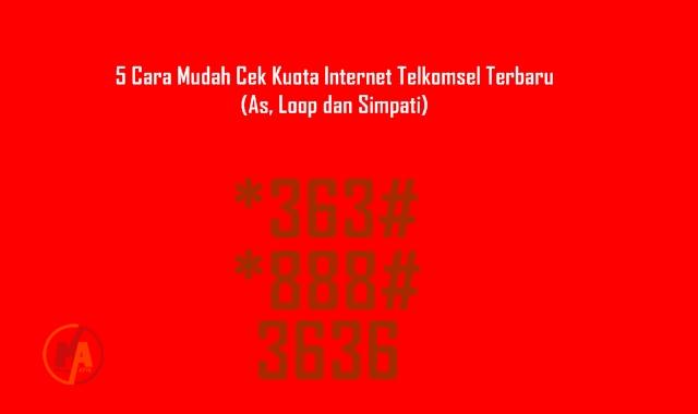 Cara Mudah Cek Kuota Internet Telkomsel Terbaru
