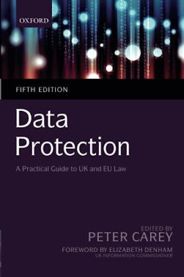 Data Protection: A Practical Guide to UK and EU Law, 5th Edition