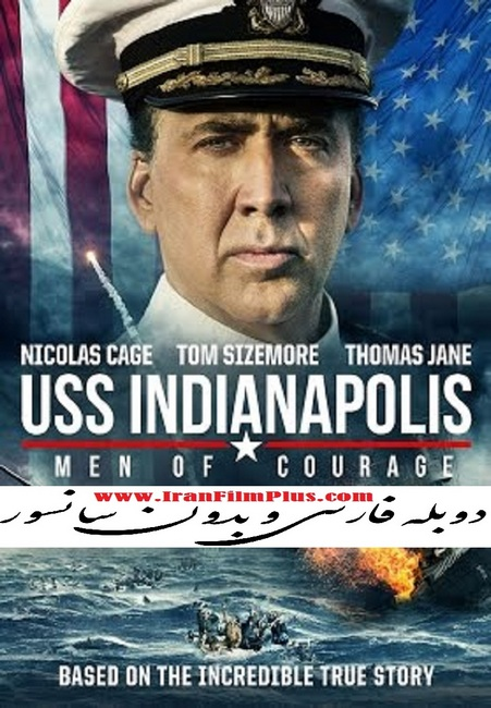 فیلم دوبله: یواساس ایندیاناپلیس: مردان دلیر (2016) USS Indianapolis: Men of Courage