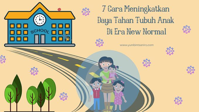 7 Cara Meningkatkan Daya Tahan Tubuh Anak Di Era New Normal