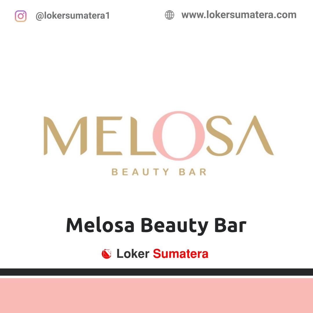 Lowongan Kerja Pekanbaru: Melosa Beauty Bar Oktober 2020
