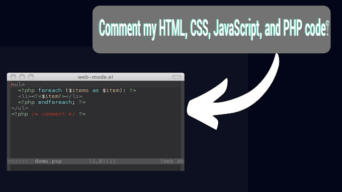 How do I comment my HTML, CSS, JavaScript, and PHP code?