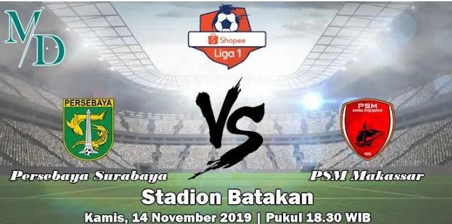 Prediksi Persebaya Surabaya Vs PSM Makassar 14 November 2019
