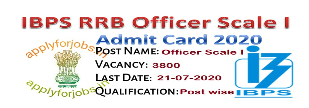 IBPS RRB 2020 Admit Card Check details here, applyforjobs.in