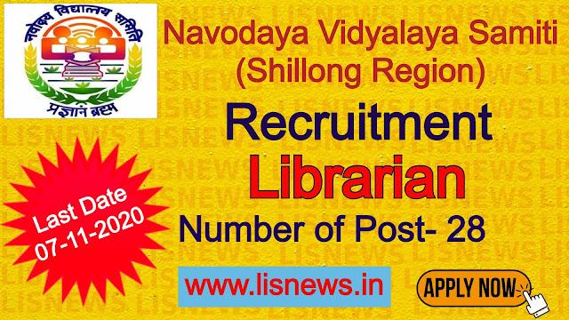 Librarian (28 posts) at Jawahar Navodaya Vidyalayas (Shillong Region)