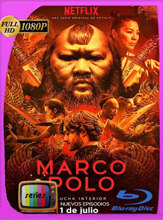 Marco Polo Serie Completa [1080p] Latino [GoogleDrive] PGD