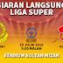 Siaran Langsung Terengganu vs Kelantan 15.7.2016 Liga Super