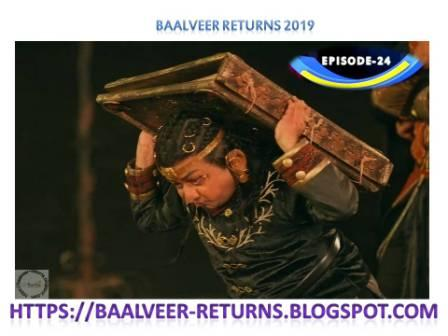 BAAL VEER RETURNS EPISODE 24