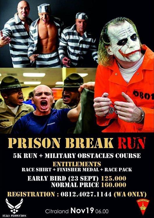 Prison Break Run • 2017