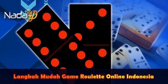 Langkah Mudah Game Roulette Online Indonesia